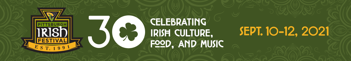 The 30th Annual Pittsburgh Irish Festival